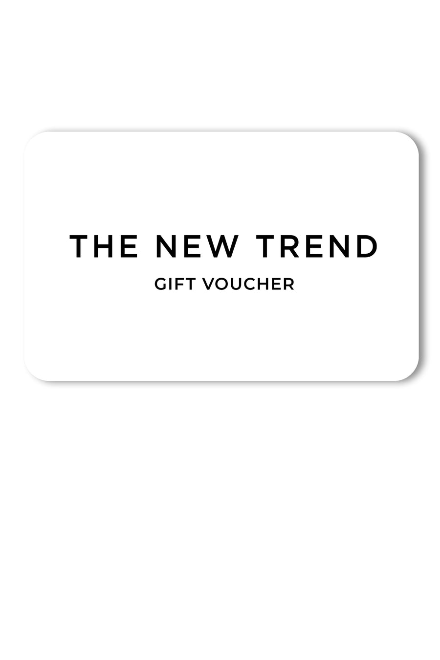 The New Trend Gift Card Virtual Gift Voucher
