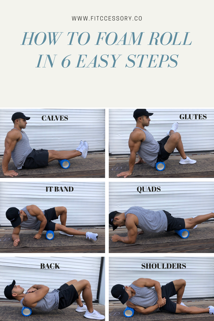 Foam rolling In 6 easy steps