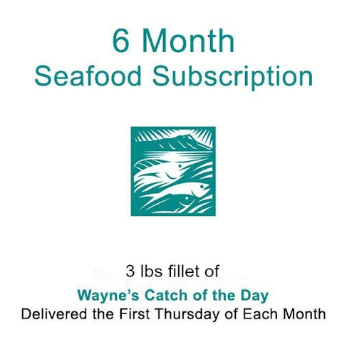 6 Month Catch Of The Day Subscription