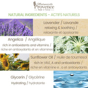 Mademoiselle Provence Lavender and Angelica ingredients. Lavender is relaxing and soothing. Angelica is rich in antioxidants and vitamins. Sunflower oil is rich in Vitamin E, A and antioxidants. Glycerin is great for hydrating.