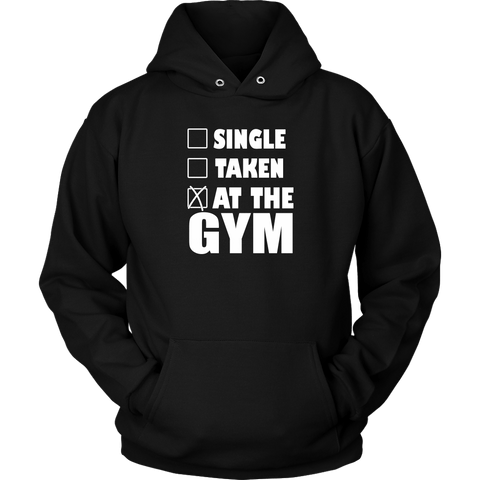 SINGLE TAKEN AT THE GYM HOODIE, Hoodies, Think Bazaar