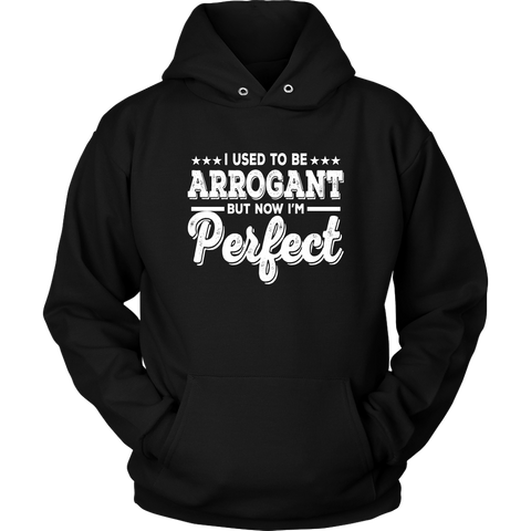 I USED TO BE ARROGANT HOODIE, Hoodies, Think Bazaar