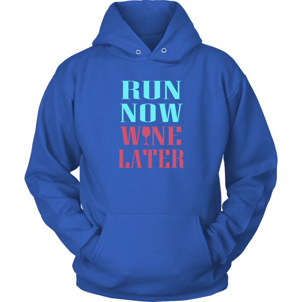 RUN NOW WINE LATER HOODIE, Hoodies, Think Bazaar