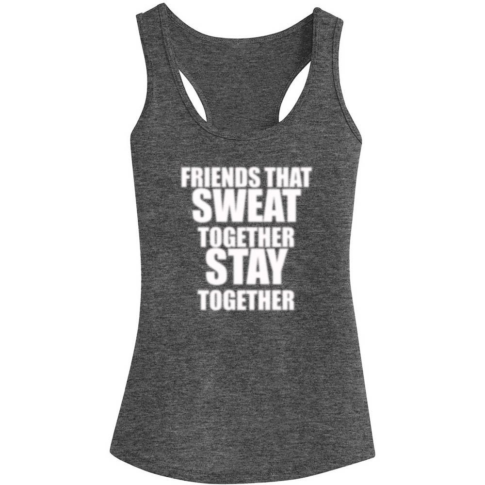 FRIENDS THAT SWEAT TOGETHER STAY TOGETHER TANK TOP, Tank Tops, Think Bazaar