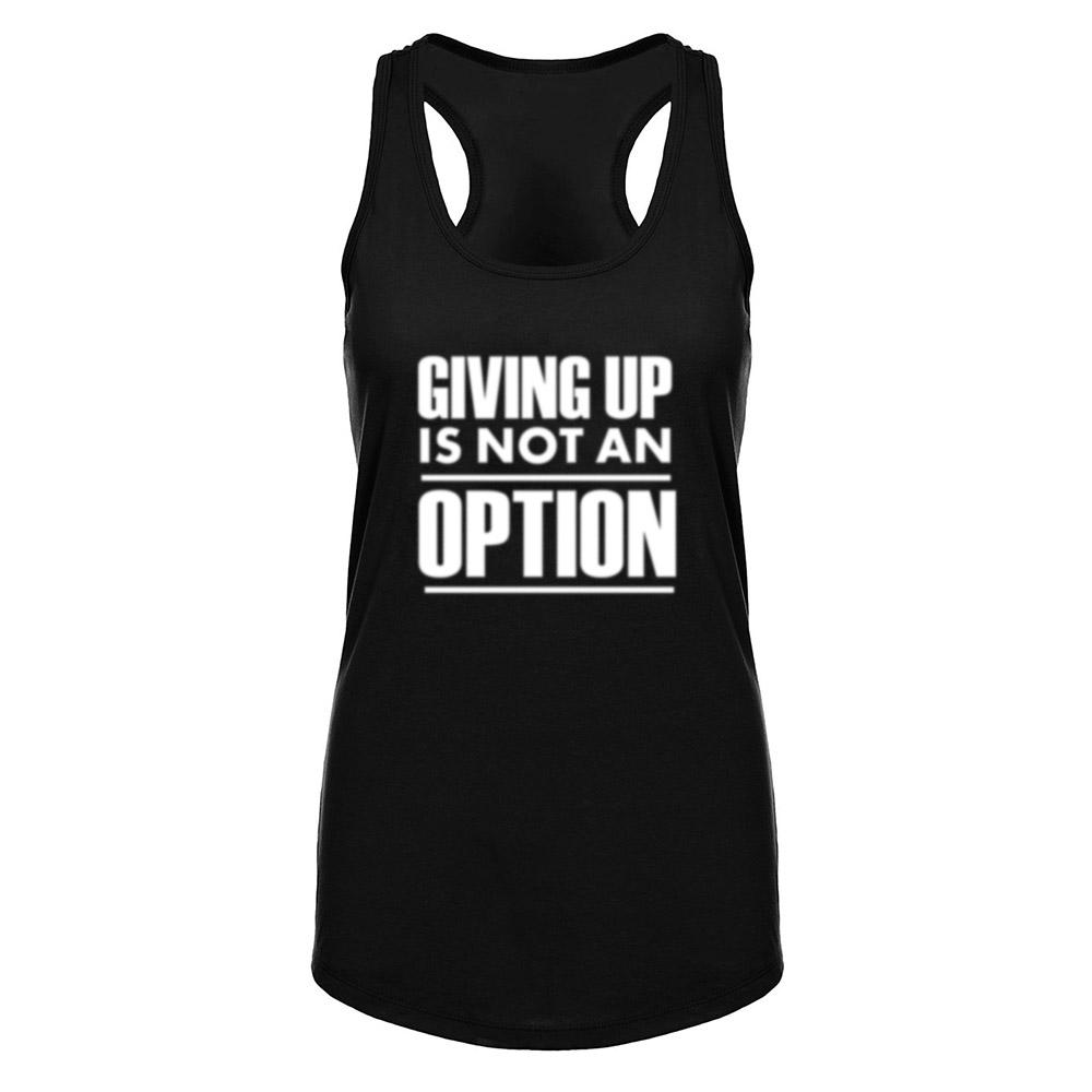 GIVING UP IS NOT AN OPTION TANK TOP, Tank Tops, Think Bazaar