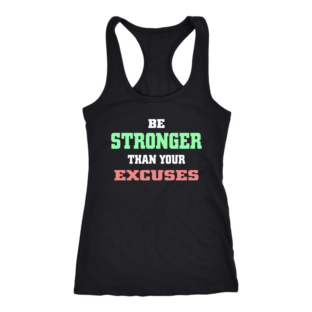 BE STRONGER THAN YOUR EXCUSES TANK TOP, Tank Tops, Think Bazaar