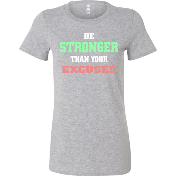 BE STRONGER THAN YOUR EXCUSES T-SHIRT, T-shirt, Think Bazaar