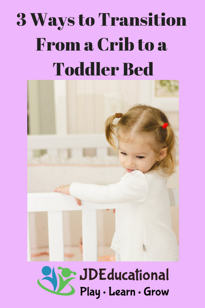 3 Ways to Transition From a Crib to a Toddler Bed