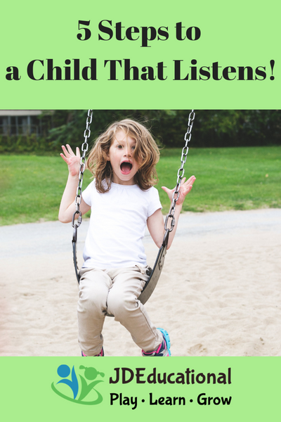 5 Steps to a Child that Listens!