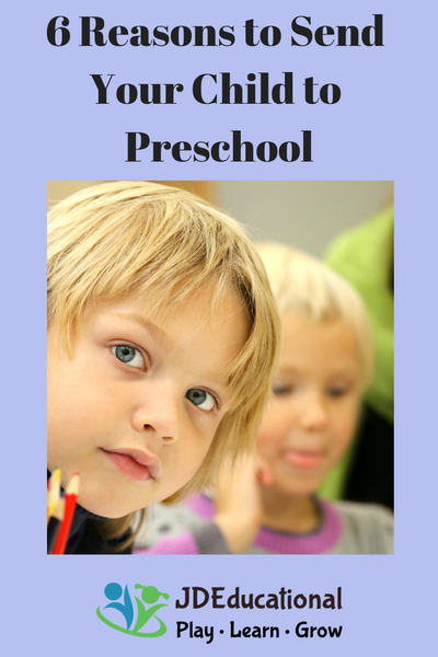 6 Reasons to Send Your Child to Preschool