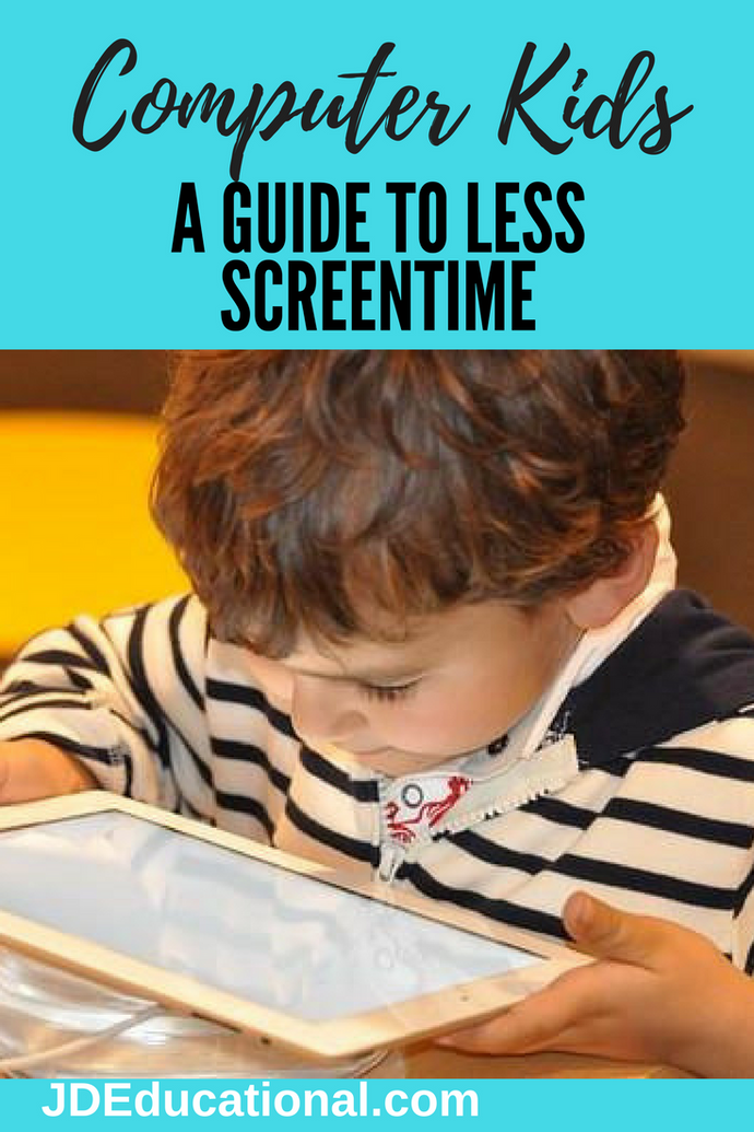 Computer Kids - A Guide to Less Screentime