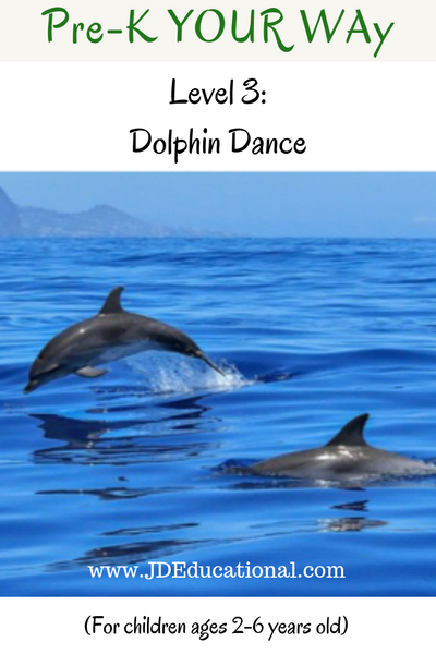 Pre-K YOUR Way: Dolphin Dance