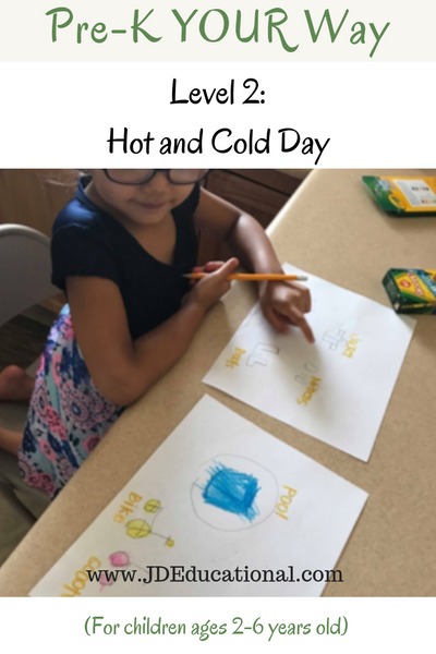 Pre-K YOUR Way: Hot and Cold Day