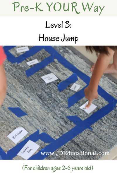 Pre-K YOUR Way: House Jump