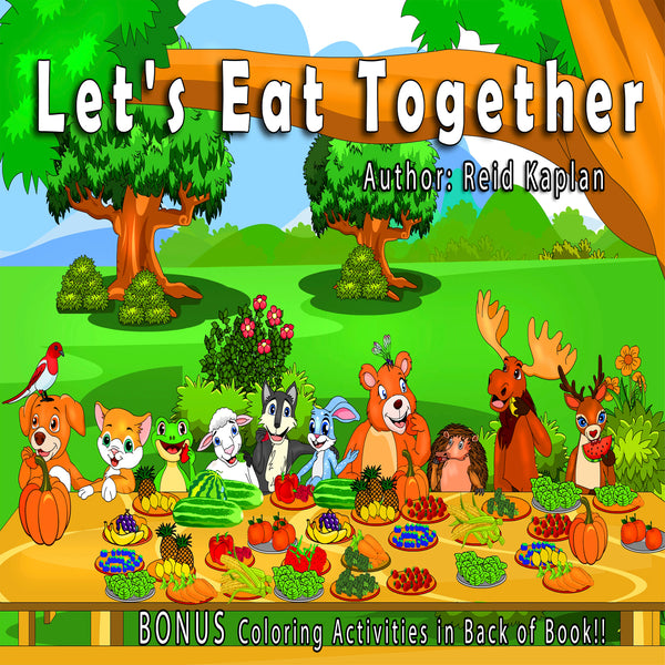 Let's Eat Together - A story about how everyone can be friends.