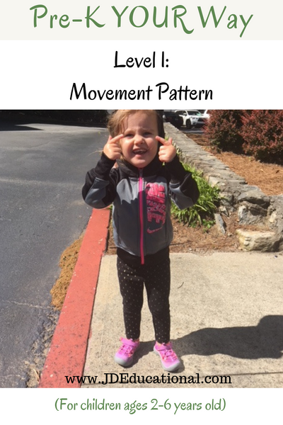 Pre-K YOUR Way: Movement Pattern