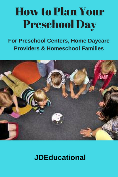 How to Plan Your Preschool Day