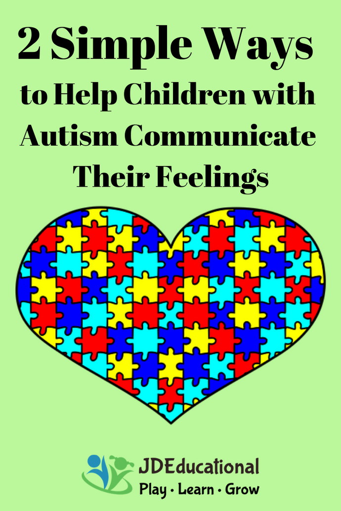 2 Simple Ways to Help Children with Autism Communicate Their Feelings