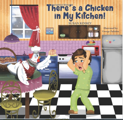 There's a Chicken in My Kitchen!