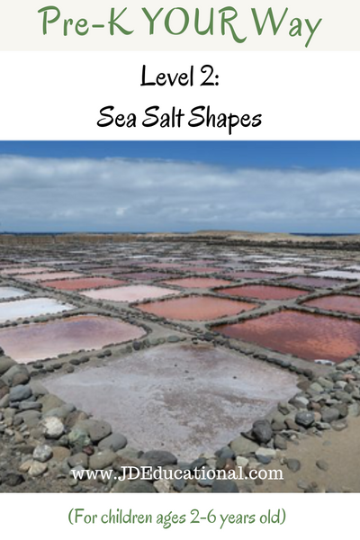 Pre-K YOUR Way: Sea Salt Shapes
