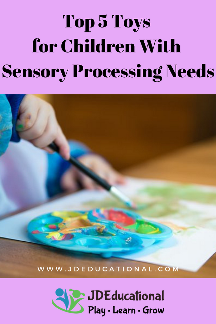 Top 5 Toys for Children With Sensory Processing Needs