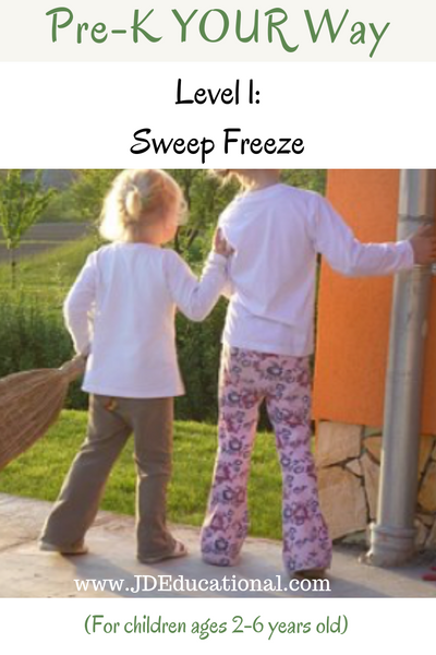 Pre-K YOUR Way: Sweep Freeze