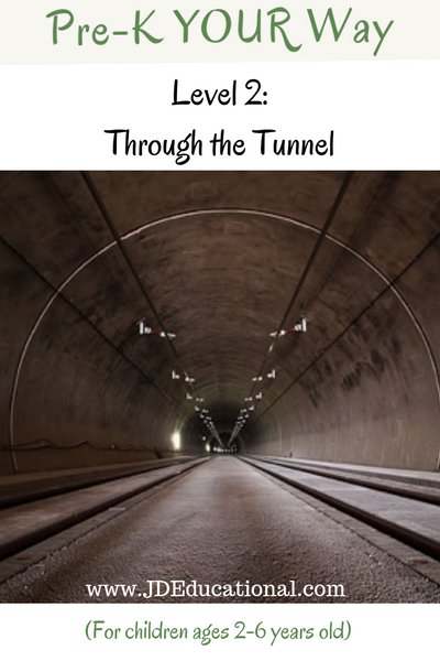 Pre-K YOUR Way: Through a Tunnel