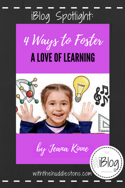 4 Ways to Foster a Love of Learning