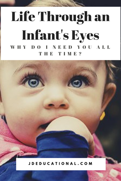 Life Through an Infant's Eyes