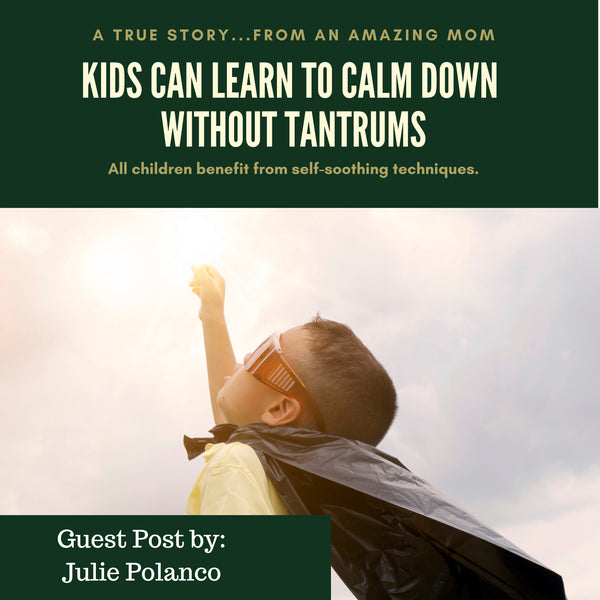 Kids Can Learn to Calm Down Without Tantrums!