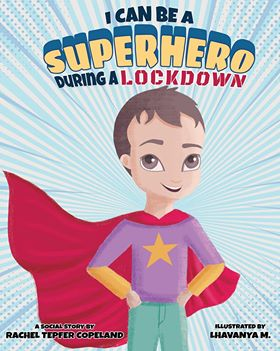 I Can Be A Superhero During A Lockdown - Book Blog
