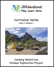 Level 3: Unit 1: Camping Themed Academic Activities; Project: Outdoor Exploration