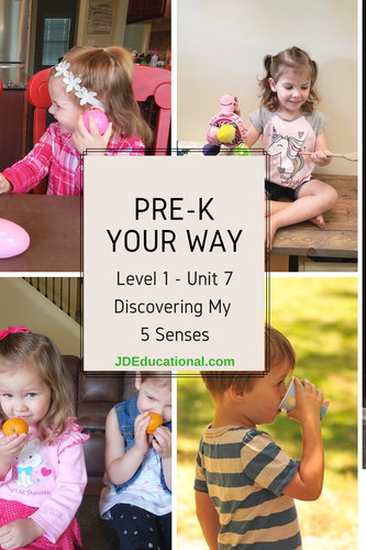 Level 1: Unit 7: Discovering My 5 Senses Academic Activities & Parent Guide: Supporting Age-Appropriate Behavior
