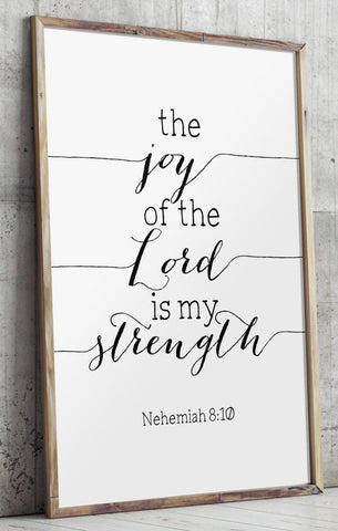 the joy of the lord is my strength print