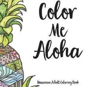 Color Me Aloha Coloring Book