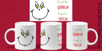 I'm Not The Grinch Mug