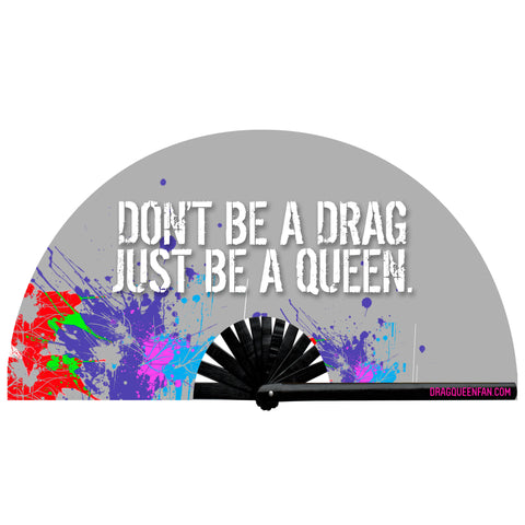Don't Be A Drag