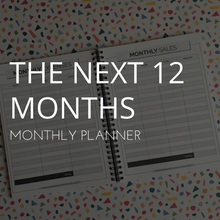The Next 12 Months: Monthly Planner (1st Edition)