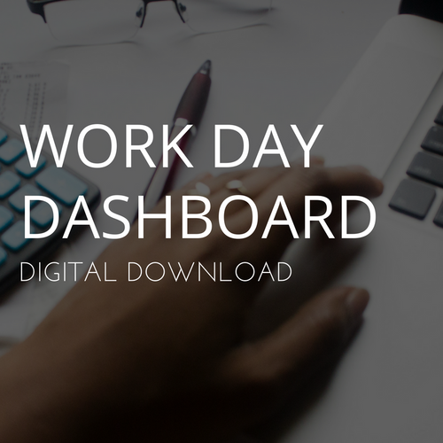 Work Day Dashboard