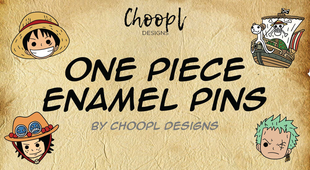 One Piece Enamel Pins by Choopl Designs