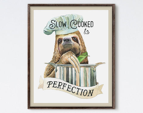 Slow Cooked to perfection Sloth Picture