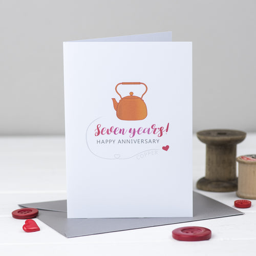 Copper kettle 7th wedding Anniversary Card
