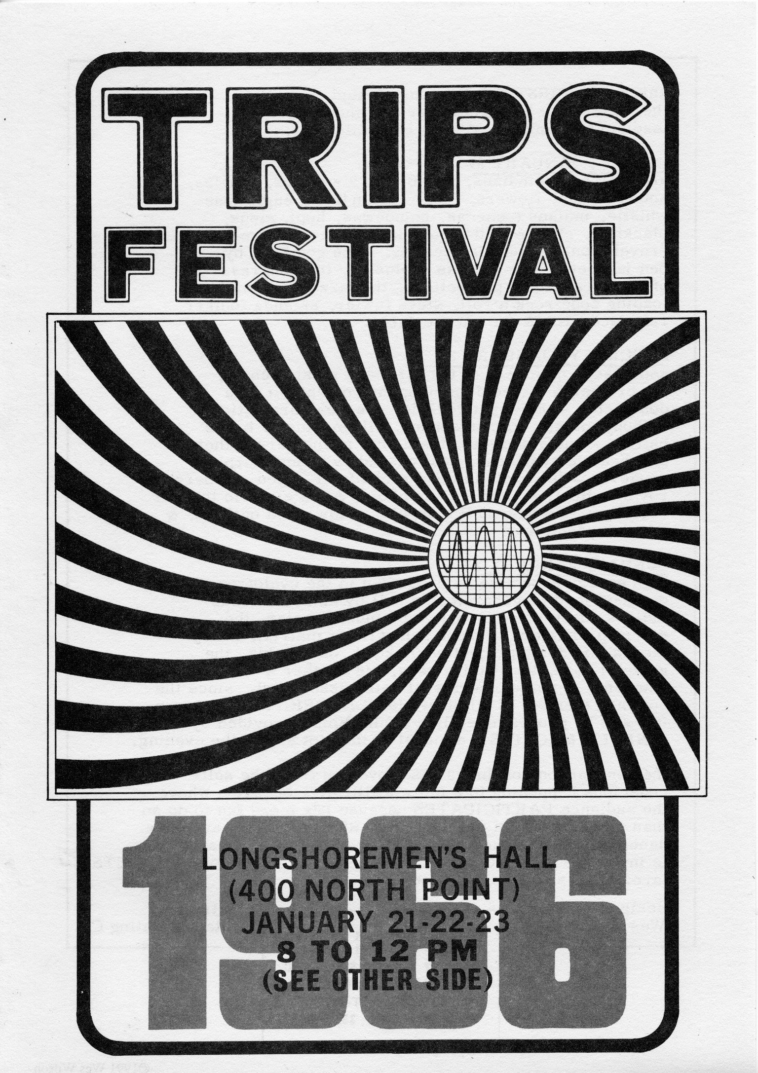 The Trips Festival And Acid Tests