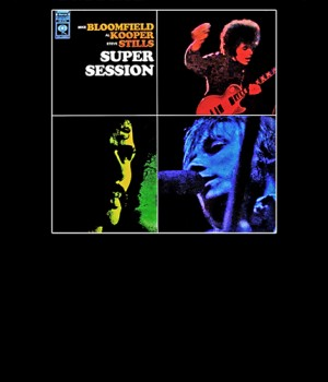 The Super Session Album
