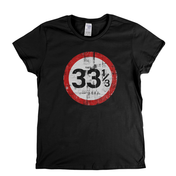 Speed Limit 33 1/3 UK Womens T-Shirt