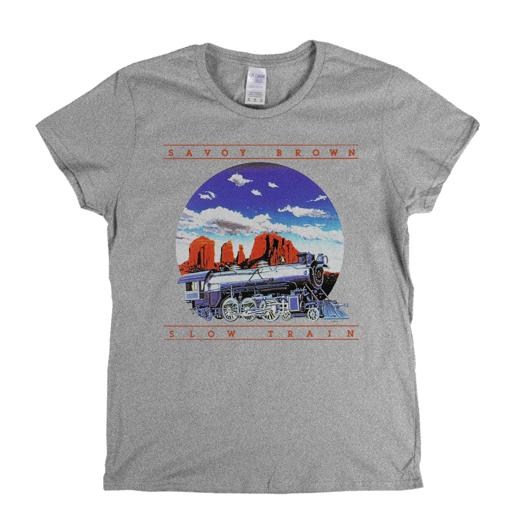 Savoy Brown Slow Train Womens T-Shirt