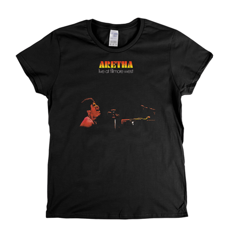 Aretha Live At The Fillmore Womens T-Shirt