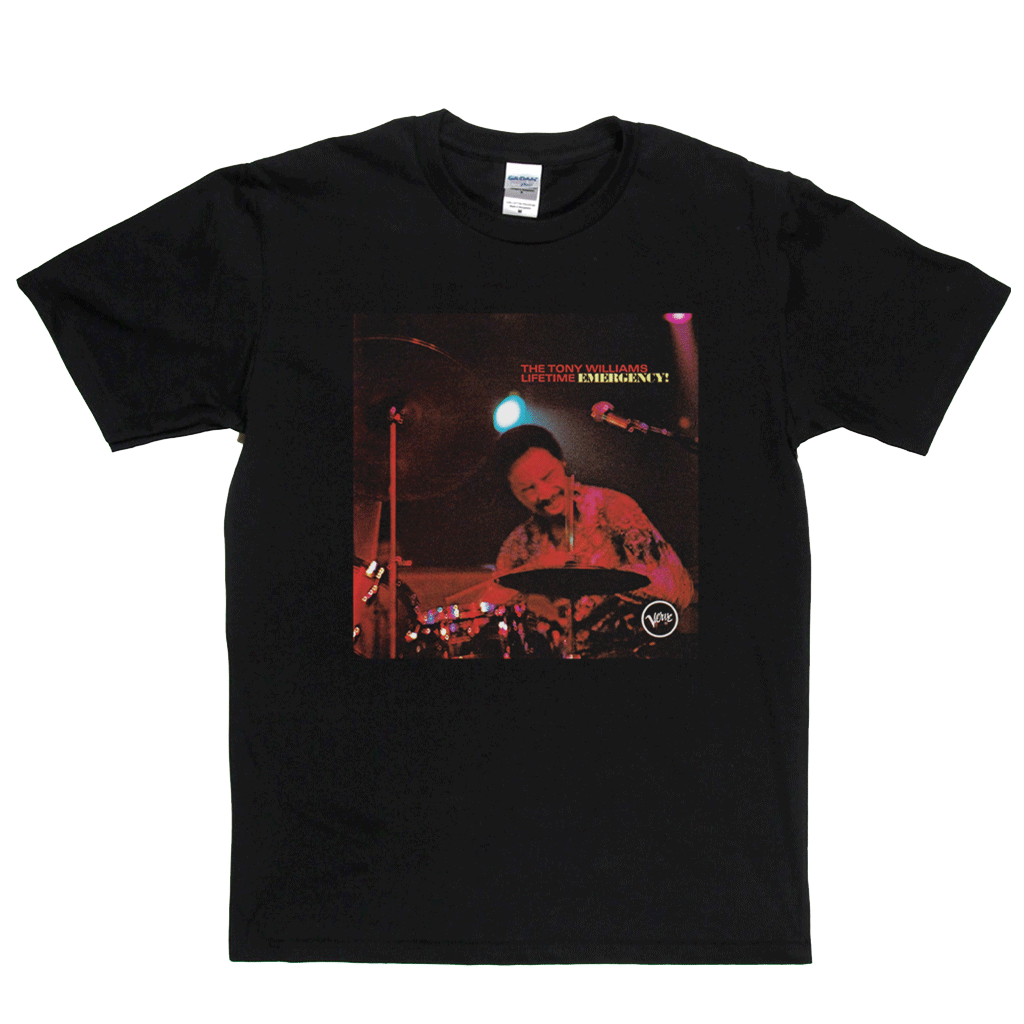 The Tony Williams Lifetime Emergency T-Shirt