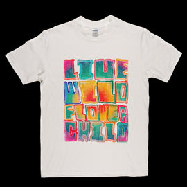 Live Wild Flower Child T-shirt