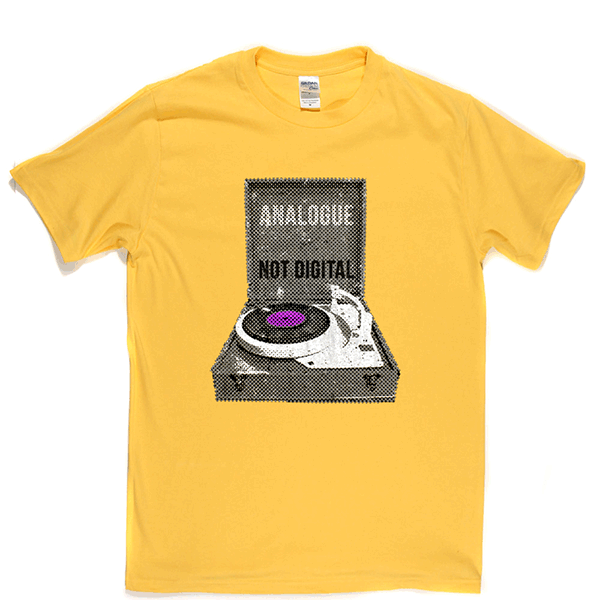 Analogue Not Digital Turntable T Shirt